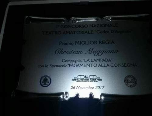 Compagnia la Lampada con PAGAMENTO ALLA CONSEGNA vince MIGLIOR REGIA al 4°Concorso Nazionale del Cedro d'Argento